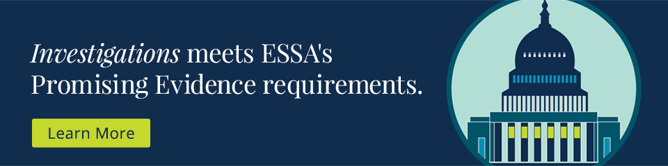 Investigations meets ESSA's Promising Evidence requirements.