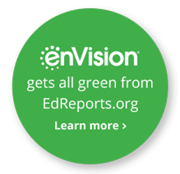 enVision gets all green from EdReports.org - Learn More