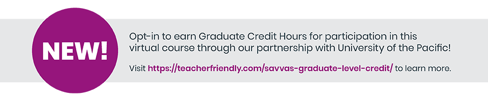 Opt-in to earn Graduate Credit Hours.