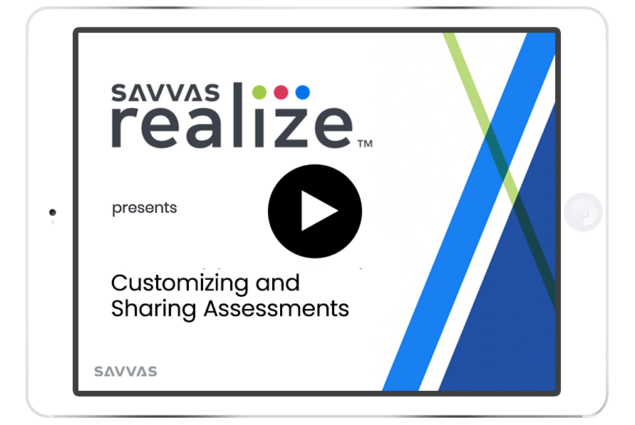 Customizing and Sharing Assessments