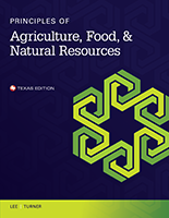Principles of Agriculture, Food, and Natural Resources - Texas Edition