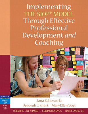 Implementing the SIOP® Model Through Effective Professional Development and Coaching