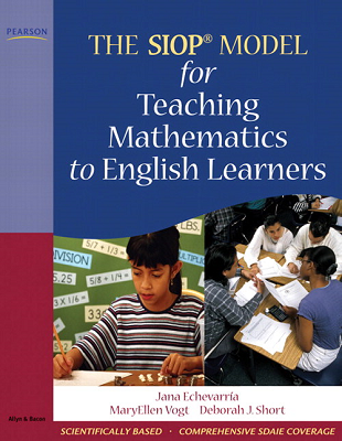 The SIOP® Model for Teaching Mathematics to English Learners