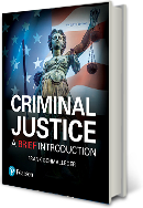 Criminal Justice: A Brief Introduction, Twelfth Edition